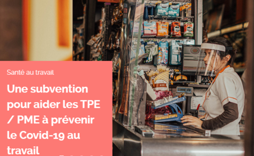 Subvention : aider les TPE et PME à prévenir le Covid-19 au travail