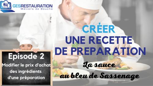 Créer une préparation - La sauce au bleu de Sassenage - Episode 2 /11