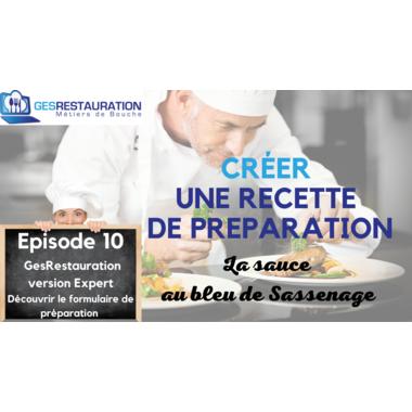 Créer une préparation - La sauce au bleu de Sassenage - Episode 10 /11