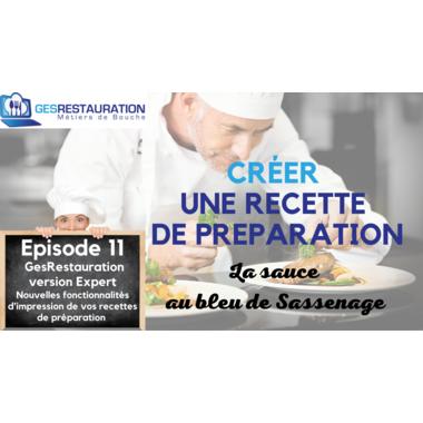 Créer une préparation - La sauce au bleu de Sassenage - Episode 11 /11